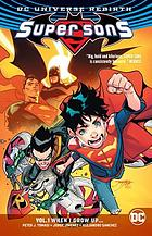Super sons. Volume 1, When I grow up--