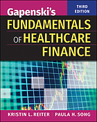 Gapenski's fundamentals of healthcare finance