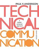 Technical communication : a reader-centered approach