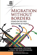 Migration without borders : essays on the free movement of people