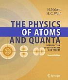 The physics of atoms and quanta : introduction to experiments and theory