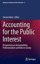 Accounting for the Public Interest Perspectives on Accountability, Professionalism and Role in Society