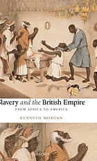 Slavery and the British empire : from Africa to America