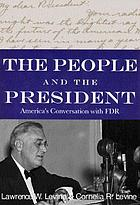 The people and the president : America's conversation with FDR