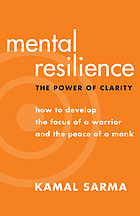 Mental resilience : the power of clarity