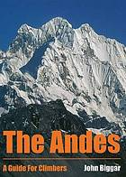 Andes : a guide for climbers