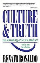 Culture & truth : the remaking of social analysis : with a new introduction