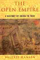 The open empire : a history of China to 1600