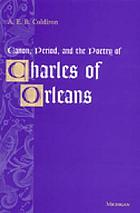 Canon, period, and the poetry of Charles of Orleans : found in translation