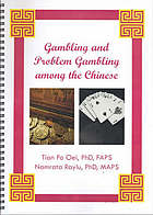 Gambling and problem gambling among the Chinese