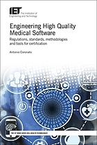 Engineering high quality medical software : regulations, standards, methodologies and tools for certification