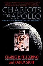 Chariots for Apollo : the untold story behind the race to the moon