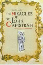 The miracles of St. John Capistran