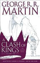 Game of thrones : a clash of kings, vol. 1 : the graphic novel
