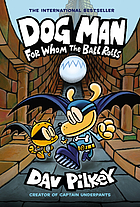 Dog Man : the first seven books