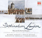 Destination London : music for the Earl of Abingdon