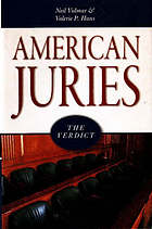 American juries : the verdict