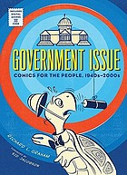 Government issue : comics for the people, 1940s-2000s