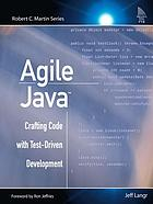 Agile Java : crafting code with test-driven development