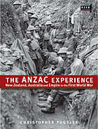 The ANZAC experience : New Zealand, Australia and Empire in the First World War