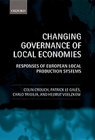 Changing governance of local economies : responses of European local production systems