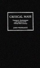 Critical mass : transport environment and equity in the twenty-first century