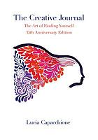 The creative journal : the art of finding yourself