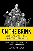 On the brink : South Africa's political and fiscal cliff-hanger