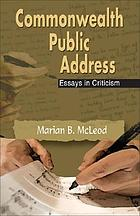 Commonwealth public address : essays in criticism