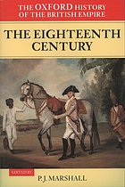The Oxford history of the British Empire. Vol. 2, The eighteenth century