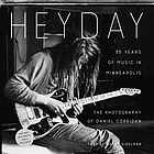 Heyday : 35 years of music in Minneapolis