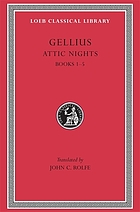 The Attic nights of Aulus Gellius