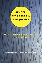 Gender, psychology, and justice : the mental health of women and girls in the legal system.