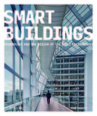 Smart Buildings: Technology and the Design of the Built Environment
