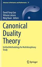 Canonical duality theory : unified methodology for multidisciplinary study