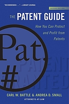 The patent guide : how you can protect and profit from patents