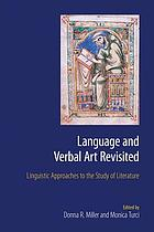 Language and verbal art revisited : linguistic approaches to the study of literature