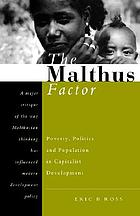 The Malthus factor : poverty, politics and population in capitalist development