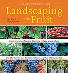 A homeowner's guide landscaping with fruit