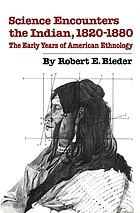 Science encounters the Indian, 1820-1880 : the early years of American ethnology