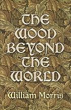 The wood beyond the world.