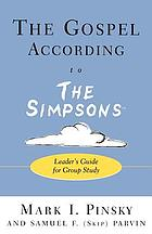 The Gospel according to the Simpsons : leader's guide for group study