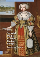 Sartorial politics in early modern Europe : fashioning women