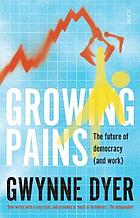 Growing pains : the future of democracy (and work)