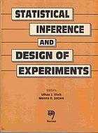 Statistical inference and design of experiments : [dedicated to the memory of Professor M.C. Chakrabarti]