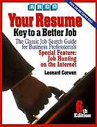Your resume : key to a better job