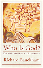 Who is God? : key moments of biblical revelation