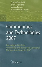 Communities and technologies 2007 : proceedings of the Third Communities and Technologies Conference, Michigan State University 2007