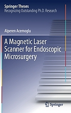 Magnetic laser scanner for endoscopic microsurgery