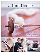 A fine fleece : 26 patterns for handspun yarns